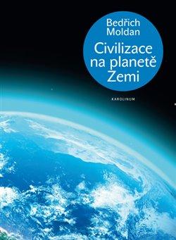 Obálka titulu Civilizace na planetě Zemi