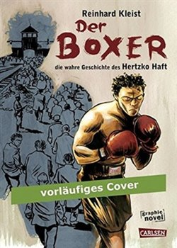 Obálka titulu Der Boxer Die wahre Geschichte des Hertzko Haft