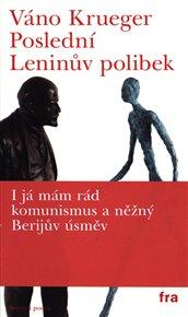 Poslední Leninův polibek