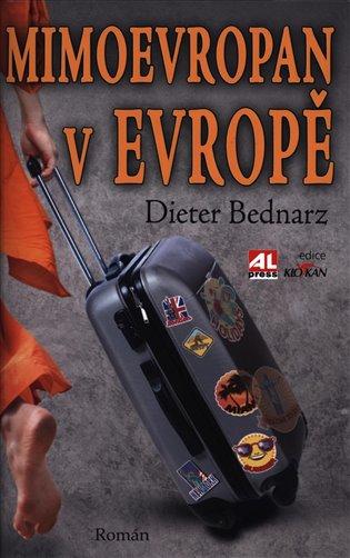 Mimoevropan v Evopě - Dieter Bednarz | Booksquad.ink