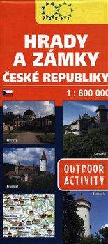Obálka titulu Hrady a zámky České republiky - 1:800 000