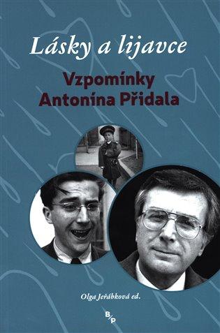 Lásky a lijavce:Vzpomínky Antonína Přidala - Olga Jeřábková | Booksquad.ink