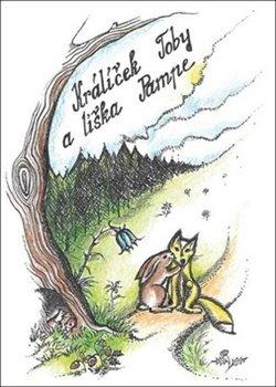 Obálka titulu Králíček Toby a liška Pampe