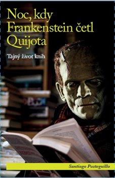 Obálka titulu Noc, kdy Frankenstein četl Quijota