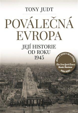 Poválečná Evropa:Její historie od roku 1945 - Tony Judt | Booksquad.ink