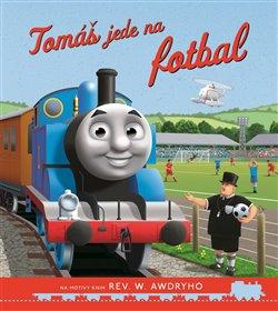 Obálka titulu Tomáš a jeho přátelé - Tomáš jede na fotbal