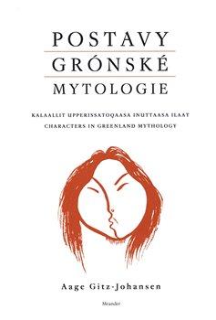 Obálka titulu Postavy grónské mytologie