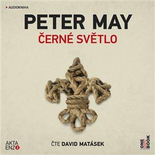Černé světlo - Peter May | Replicamaglie.com