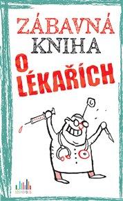 Zábavná kniha o lékařích