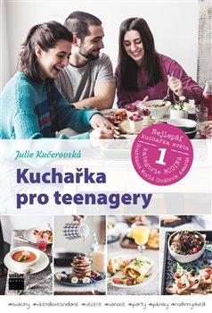 Obálka titulu Kuchařka pro teenagery