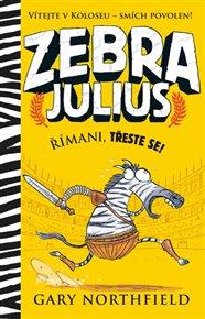 Zebra Julius - Římani, třeste se!
