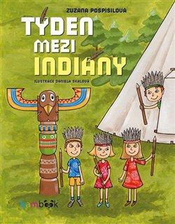 Obálka titulu Týden mezi indiány