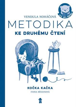 Metodika – Kočka Kačka - Vendula Noháčová | Booksquad.ink