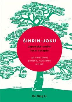 Obálka titulu Šinrin-joku, japonské umění lesní terapie