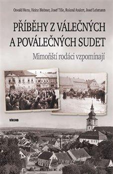 Obálka titulu Příběhy z válečných a poválečných Sudet