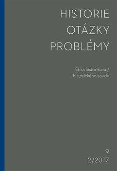 Obálka titulu Historie–Otázky-Problémy 2/2017