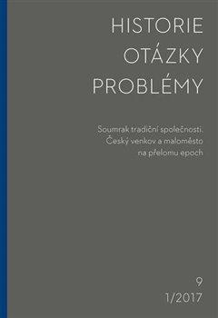 Obálka titulu Historie–Otázky-Problémy 1/2017