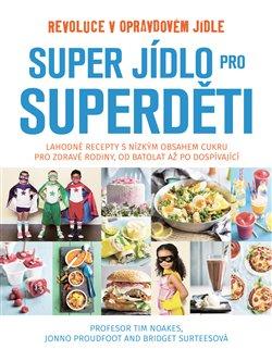 Obálka titulu Super jídlo pro superděti