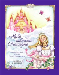 Malé milované Princezně (Drahocenné dopisy od tvého Krále)
