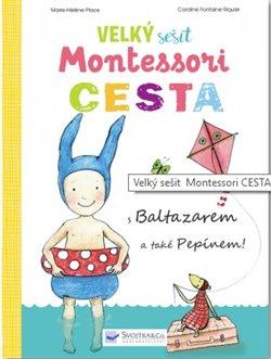 Obálka titulu Velký sešit Montessori Cesta