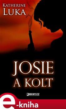 Obálka titulu Josie a kolt