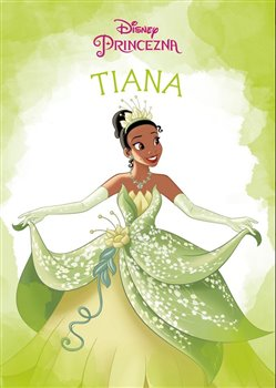 Obálka titulu Princezna - Tiana