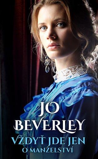 Vždyť jde jen o manželství - Jo Beverley   Booksquad.ink