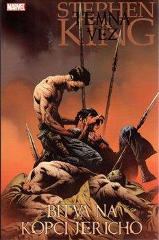 Obálka titulu Temná věž 5 - Bitva na kopci Jericho