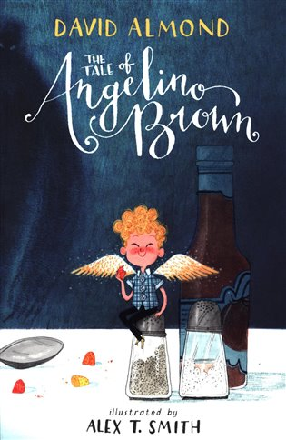 The Tale of Angelino Brown - David Almond | Booksquad.ink