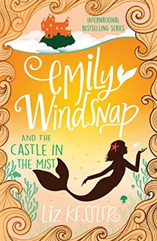 Obálka titulu Emily Windsnap and the Castle in the Mist: Book 3