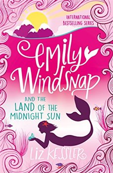 Obálka titulu Emily Windsnap and the Land of the Midnight Sun: Book 5