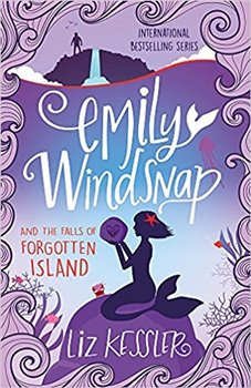 Emily Windsnap and the Fate of Forgotten Island: Book 7