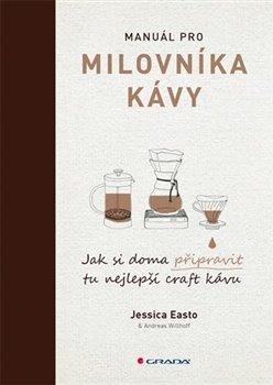 Obálka titulu Manuál pro milovníky kávy