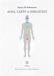 Aura, čakry a sebeléčení