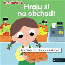 Hraju si na obchod!. Minipedie 2+