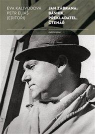 Jan Zábrana: básník, překladatel, čtenář
