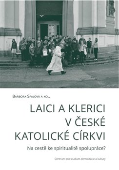 Obálka titulu Laici a klerici v české katolické církvi