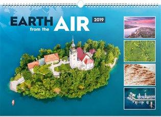 Nástěnný kalendář Země ze vzduchu 2019 - -   Booksquad.ink