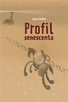 Obálka titulu Profil senescenta