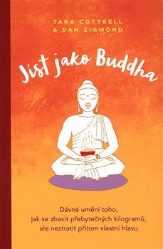 Obálka titulu Jíst jako Buddha