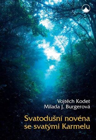 Svatodušní novéna se svatými Karmelu - Jiřina Burgerová, | Booksquad.ink