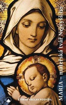 Obálka titulu Maria - Mateřská tvář Nejvyššího