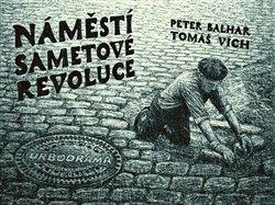 Obálka titulu Náměstí Sametové revoluce