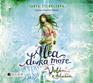 Alea dívka moře: Volání z hlubin - Tanya Stewnerová | Booksquad.ink
