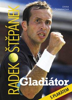 Obálka titulu Radek Štěpánek Gladiátor
