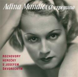 Obálka titulu Adina Mandlová vzpomíná
