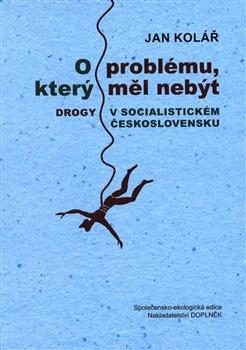 Obálka titulu O problému, který měl nebýt