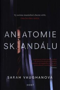 Obálka titulu Anatomie skandálu