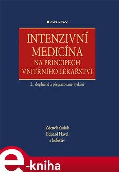 Obálka titulu Intenzivní medicína na principech vnitřního lékařství