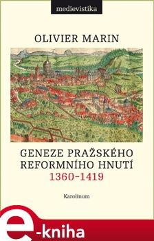 Obálka titulu Geneze pražského reformního hnutí 1360-1419